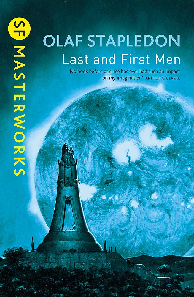 Olaf Stapledon - Last and First Men