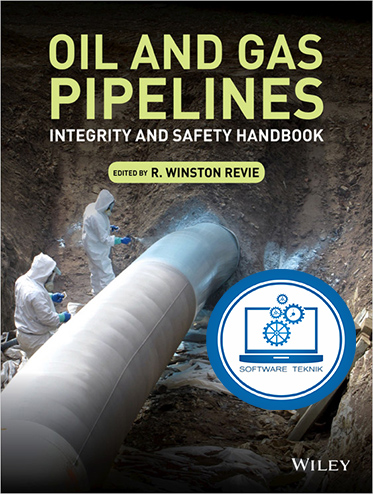 Oil and Gas Pipelines Integrity and Safety Handbook
