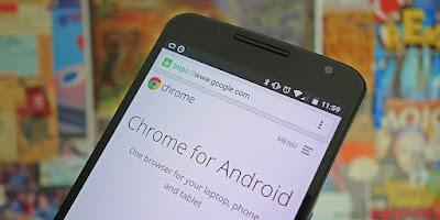 Cara Membuat Google Chrome Jadi Lebih Fungsional di Android