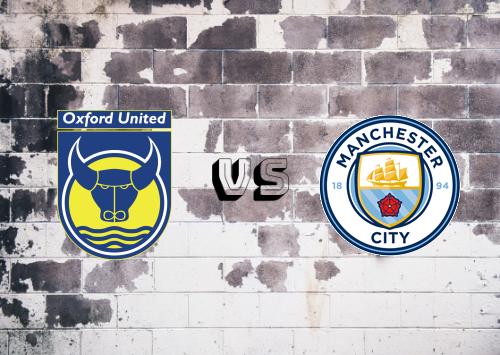Oxford United vs Manchester City  Resumen & Partido Completo