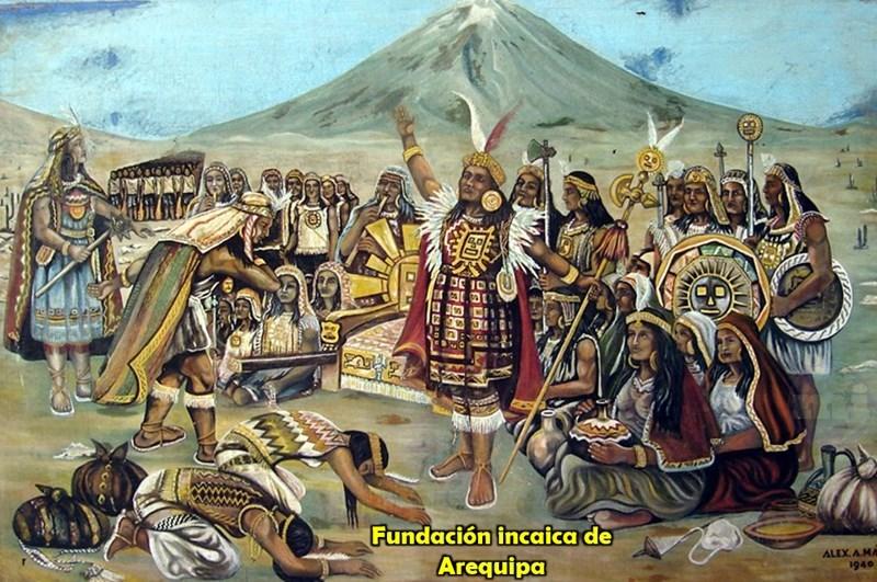 Fundación incaica de Arequipa