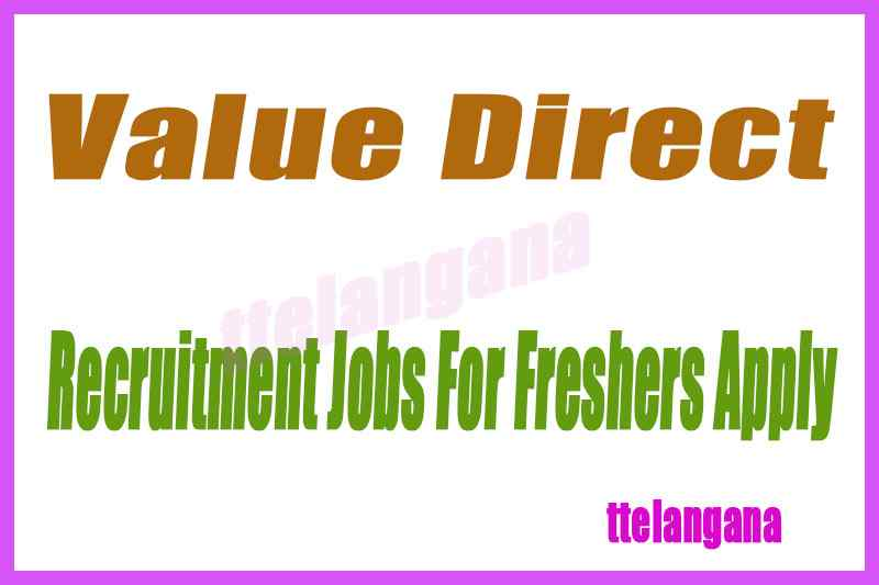 Value Direct Recruitment Jobs For Freshers Apply