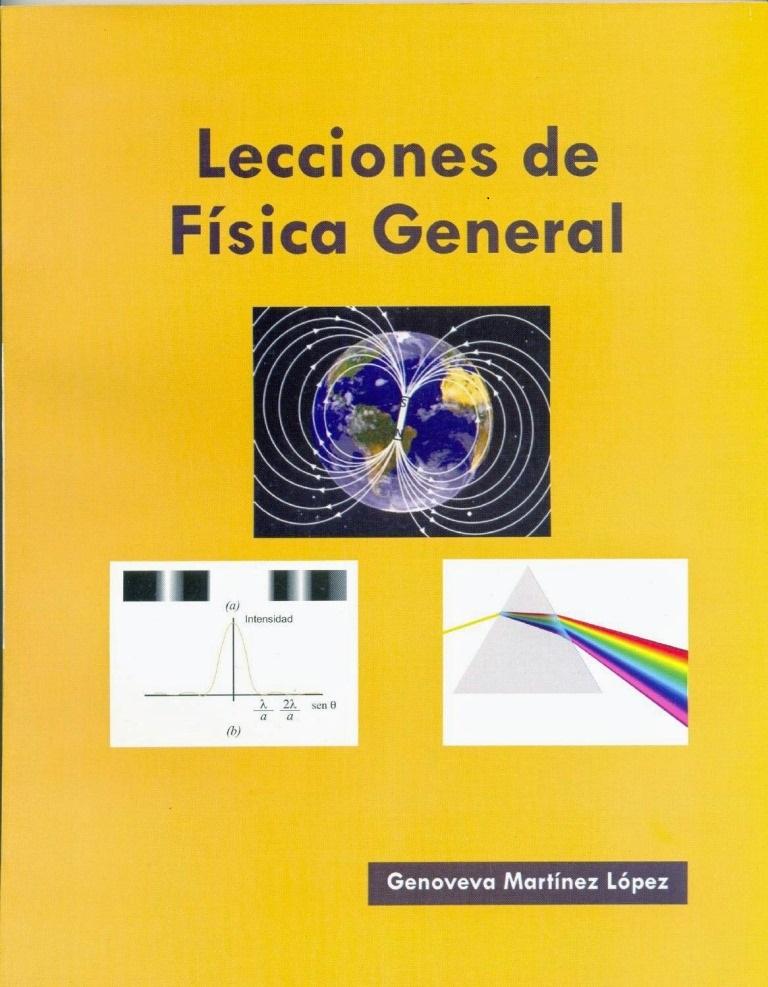 Lecciones de física general – Genoveva Martínez López
