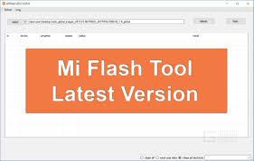 Mi Flash Tool Latest Version V7.4.25