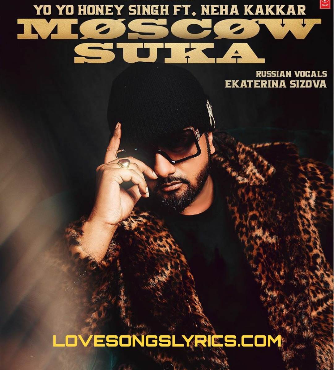 Moscow Suka Song Lyrics In Hindi