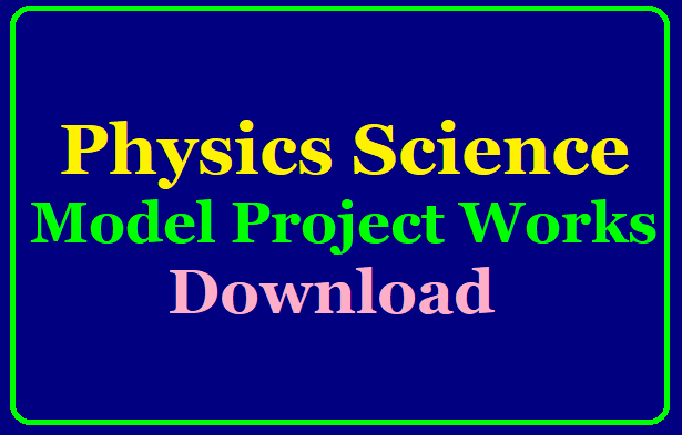 Physics Science Model Project Works Download Physics is the study of matter — what is it made of? How does it behave? What laws or equations describe it? From subatomic particles, to the Big Bang, modern physicists study matter at a tremendous range of scales. There's a whole lot of interesting physics at the human scale, too. If physics interests you our wide collection of physics projects is sure to have an experiment that excites you./2019/08/physics-science-model-project-works-download.htmlAssignments & Projects for Class VI to IX- Non-languages