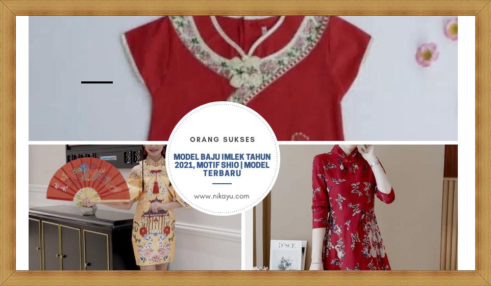 Desain Baju Imlek Tahun 2021, Motif Shio | Model Terbaru