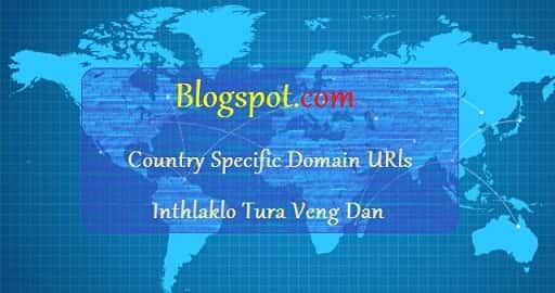 Country Specific URLs Inthlak Lo Tura Siam Dan