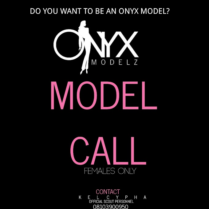 Do You Want To Be An ONYX MODEL? (MODEL CALL)