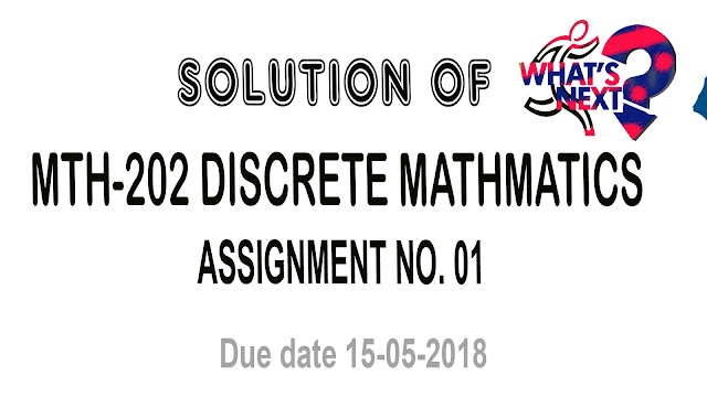 MTH 202 Assignment No1 Solution Spring 2018 Due Date 15-05-2018