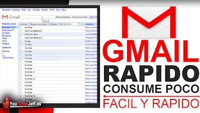 la version mas rapida de gmail