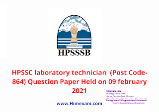 HPSSC laboratory technician  (Post Code-864) Question Paper Held on 09 february 2021