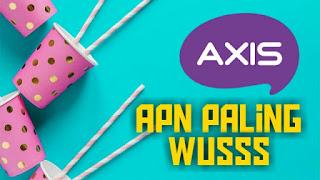 Apn axis 4g tercepat 2019
