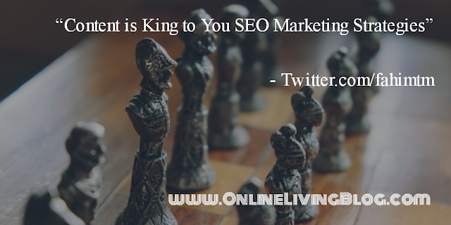 Content is King to You SEO Marketing Strategies
