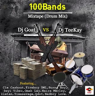 100bands%2BMix - #Mixtape: Dj Goat Vs Dj Teekay - 100Bands