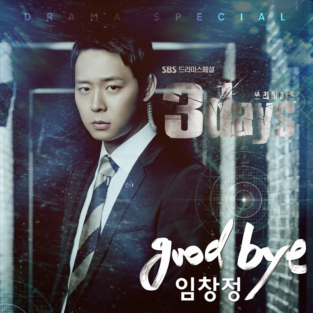 [Single] IM CHANG JUNG – Goodbye (Three Days OST Part 1)