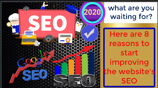 Here are 8 reasons to start improving the website's SEO