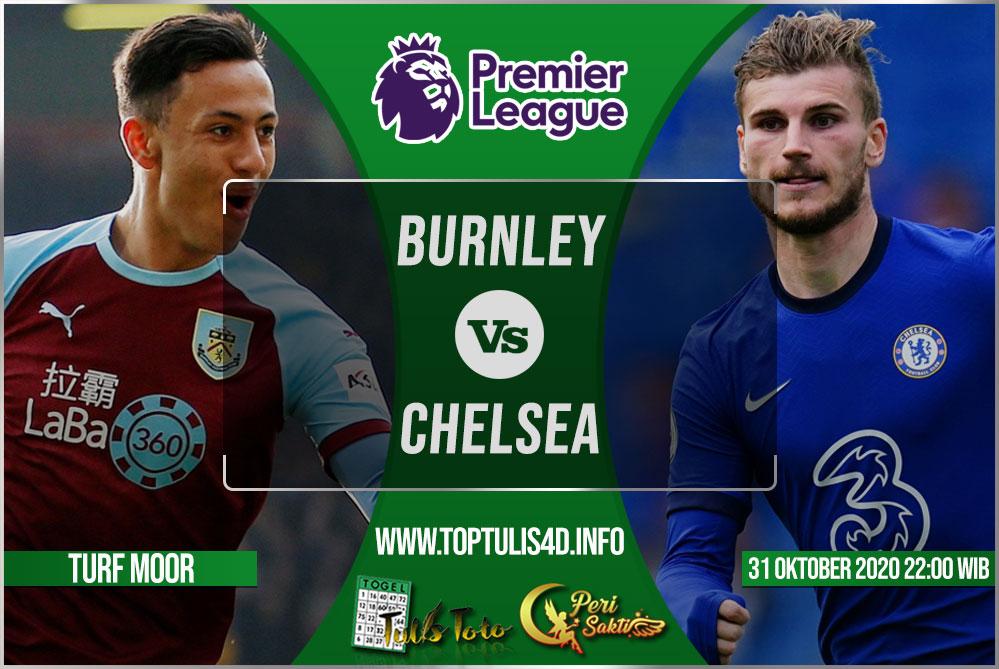 Prediksi Burnley vs Chelsea 31 Oktober 2020