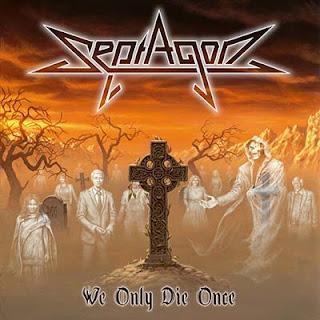 """Ο δίσκος των Septagon """"We Only Die Once"""""""