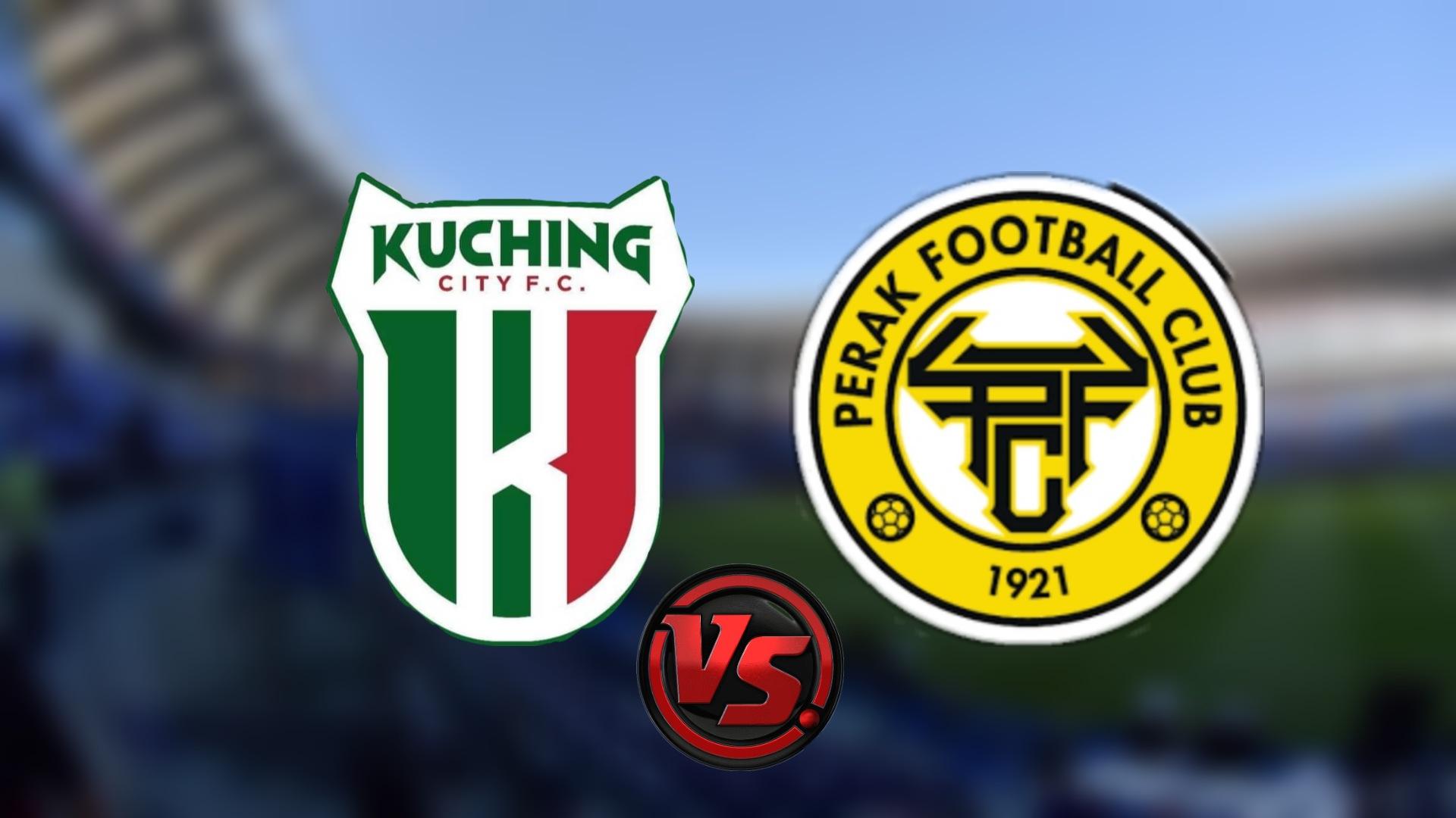 Live Streaming Kuching City FC vs Perak FC Piala Malaysia 29.9.2021