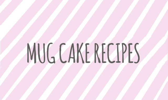 Top Three-mug Cake Recipes #infographic