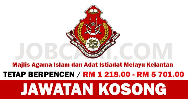Jawatan Kosong Terbaru Di Majlis Agama Islam Kelantan Maik Gaji Rm 1 218 00 Rm 5 701 00 Jobcari Com Jawatan Kosong Terkini