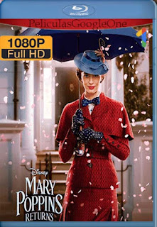 El Regreso De Mary Poppins [2018] [1080p BRrip] [Latino- Ingles] [GoogleDrive] LaChapelHD