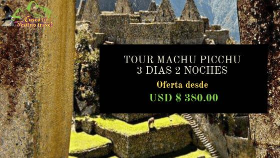 Viaje Machu Picchu corto Tiempo