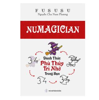 Numagician - Đánh Thức Phù Thuỷ Trí Nhớ Trong Bạn - FuSuSu ebook PDF EPUB AWZ3 PRC MOBI