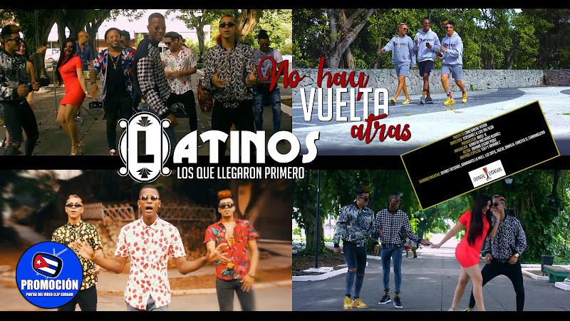 Latinos los que llegaron primero - ¨No hay vuelta atrás¨ - Videoclip - Dir: FERSUAREZ. Portal Del Vídeo Clip Cubano. Música cubana. Son. Salsa. Cuba.