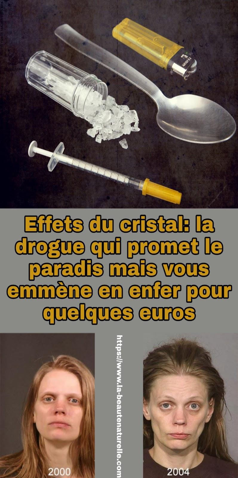 Effets du cristal: la drogue qui promet le paradis mais vous emmène en enfer pour quelques euros
