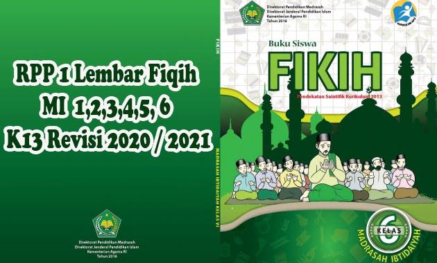 Download RPP 1 Lembar Fiqih MI  1,2,3,4,5, 6 K13 Revisi 2020 / 2021