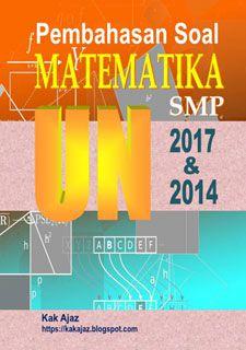 Ebook Pembahasan Soal Matematika SMP UN 2017 dan 2014