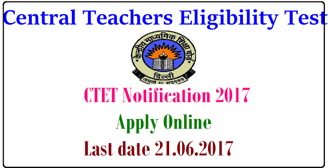 CTET-2017 Notification by CBSE Eligibility Application Form Online Registration Exam Date Download Hall Tickets Results for Paper I & Paper II @ctet.nic.in| CTET-2017 Notification by CBSE Eligibility Application Form Online Registration Exam Date Download Hall Tickets Results for Paper I & Paper II @ctet.nic.in | Central Teachers Eligibility Test CTET Notification released by Central Board of Secondary Education CBSE Indial | Apply Online for CTET 2017 at Official Website http://ctet.nic.in | The Ministry of Human Resource Development, Govt. of India has entrusted the responsibility of conducting the Central Teacher Eligibility Test (CTET) to the Central Board of Secondary Education Delhi. Online Application Form for Central TET will be strted soon | desirable candidates may Register Online at ctet.nic.in | Eligibility for CTET | Exam Fee Dates for Central Teachers Eligibility Test | Schedule for Central TET Online Registration Apply Online Download Hall Tickets Exam Dates Initial Key Download Results | Syllabus for CTET various Papers and Subjects | Structure and Content of CTET/2017/03/mhrd-ctet-2017-notification-by-cbse-central-teachers-eligibility-test-online-application-registration-form-hall-tickets-syllabus-results-ctet.nic.in-download.html