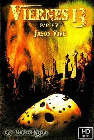 Viernes 13 Parte 6 Jason Vive [1080p] [Latino-Ingles] [MEGA]