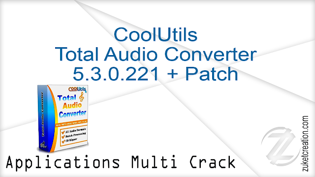 CoolUtils Total Audio Converter 5.3.0.221 + Patch