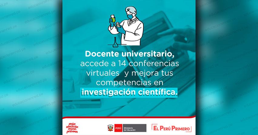 ATENCIÓN DOCENTE UNIVERSITARIO: Accede a 14 conferencias virtuales y mejora tus competencias en investigación científica