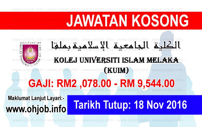 Jawatan Kerja Kosong Kolej Universiti Islam Melaka (KUIM) logo www.ohjob.info november 2016