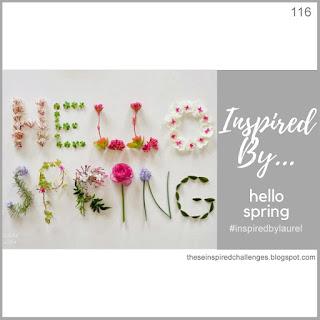 http://theseinspiredchallenges.blogspot.com/2020/03/inspired-byhello-spring.html