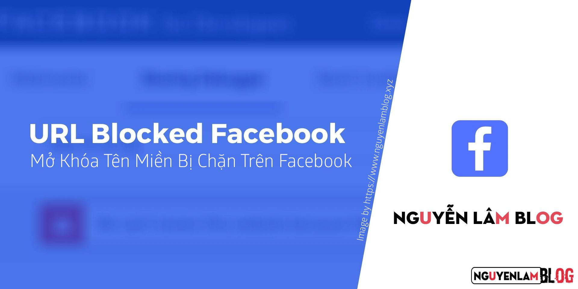Cách Mở Khóa Tên Miền Khi Bị Facebook Chặn Chia Sẻ Link