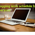 GET YOUR BLOG RUNNING IN TWO WEEKS WITH THIS PROVEN WORK SCHEDULE
