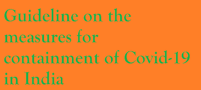 Guideline on the measures for containment of Covid-19 in India