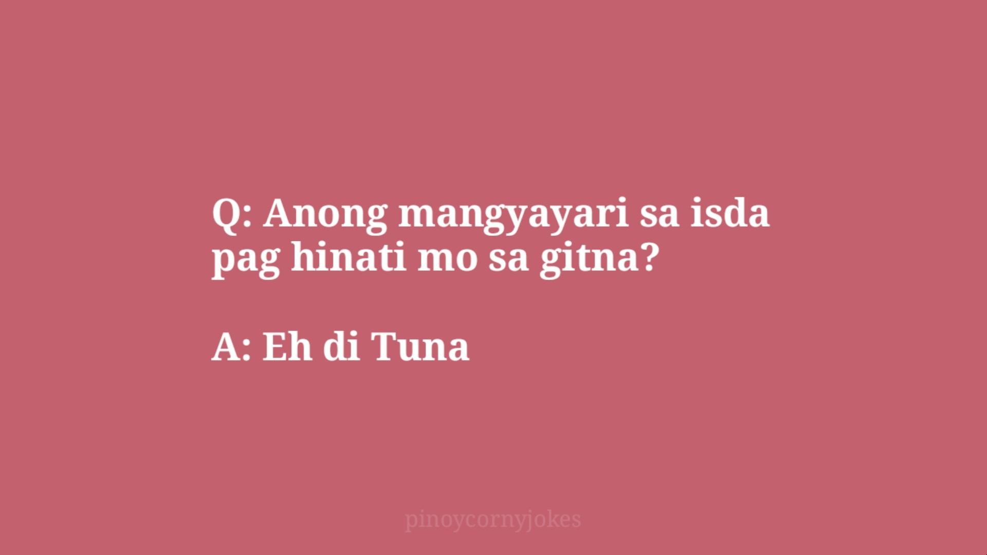 tuna best q and a tagalog jokes 2021