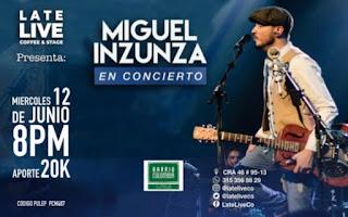 Concierto de MIGUEL INZUNZA en Bogotá