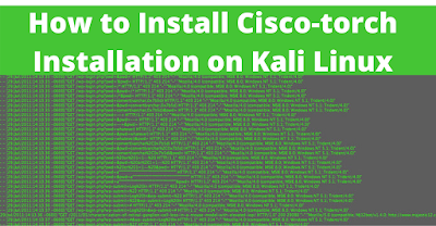 How to install Cisco-torch on kali linux