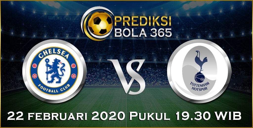 Prediksi Skor Bola Chelsea vs Tottenham Hotspur 22 February 2020
