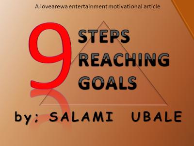 9 Steps Reaching Goals by SALAMI UBALE