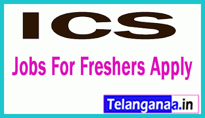 ICS Recruitment Jobs For Freshers Apply