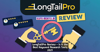LongTailPro Review – Is it the Best Keyword Research Tools 2021