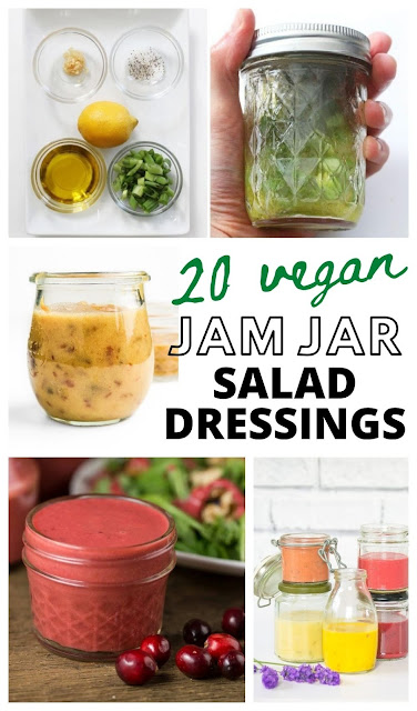 20 delicious and easy vegan salad dressings made and stored in a jam jar.